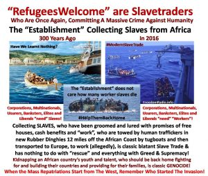 Refugees Welcome Slavetraders