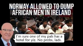 Norway allowed to dump military-aged African men in Ireland but won't take any themselves