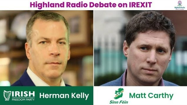 Highland Radio debate on Irexit with Hermann Kelly and Matt Carthy