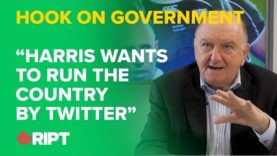 "HOOK on the present government: ""Harris wants to run the country by twitter"""