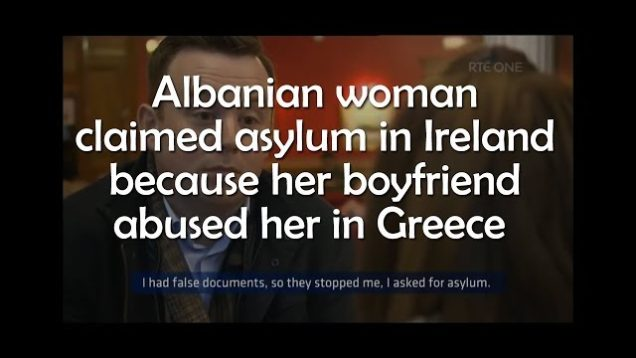 Albanian woman claimed asylum in Ireland because her boyfriend abused her in Greece