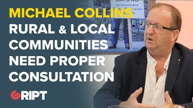 Michael Collins, TD, Cork South West: Proper consultation needs to take place with rural communities