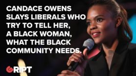 Candace Owens slays liberals who try to tell her, a black woman, what black communities need