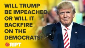 Will Trump be impeached, or will it backfire on Democrats?