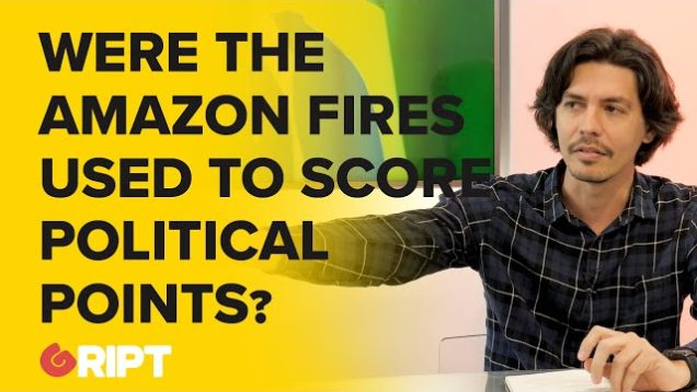 Were the Amazon fires used to score political points? Climage Change, Brazil, Bolsonaro