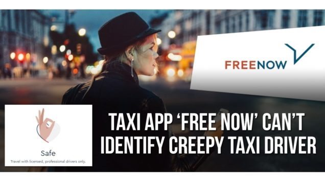 Taxi app 'Free Now' can't identify creepy taxi driver in Dublin