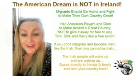 The American Dream Does Not Exist in Ireland – Go Home and Make Your Own Country Great!