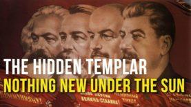 Hidden Templar: Nothing New under The Sun