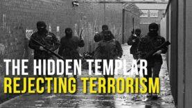 Hidden Templar: Rejecting Terrorism