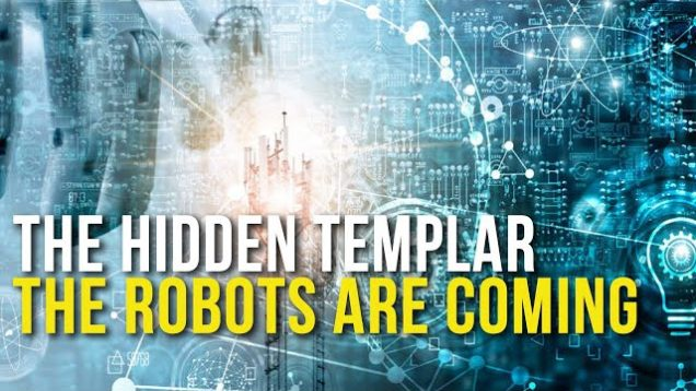 Hidden Templar: The Robots are Coming