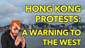 Hong Kong Protests: A Warning to The West