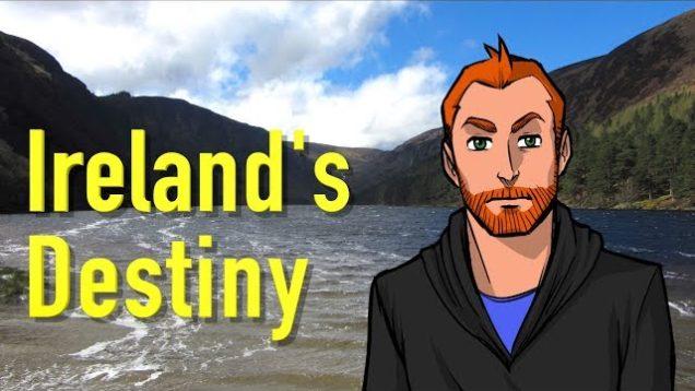 Ireland's Destiny