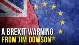 Jim Dowson's brexit warning