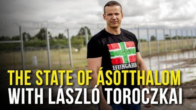 László Toroczkai on the current state of Ásotthalom