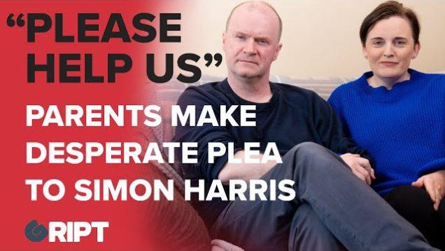 """PLEASE HELP US"". Parents make desperate plea to Simon Harris to help their vulnerable son"