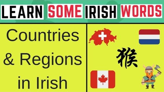 5 Countries/Regions And Their Irish Name