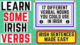 Irish Sentence Structure – Verbal Nouns