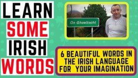 Beautiful Irish Words To Capture Your Imagination