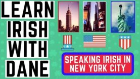 Speaking Irish In New York City – Times Square, Grand Central, Macy's & More.