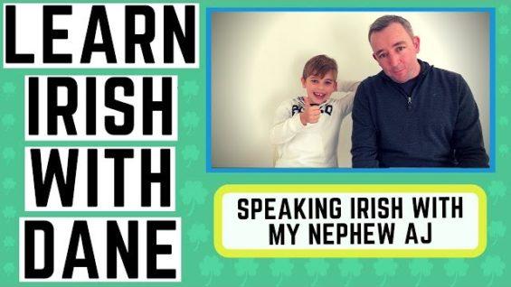 Speaking Irish With My Nephew AJ