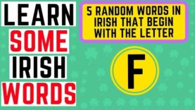 Irish Words Beginning With the Letter F