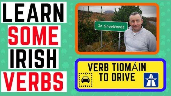 Learn Irish – Verb Tiomáin To Drive