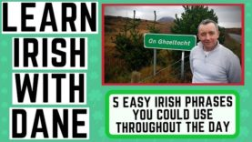 Irish Phrases To Use Throughout The Day