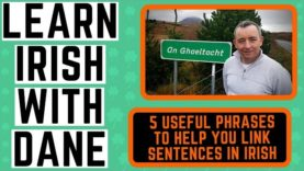 Learn Conversational Irish – using linking phrases – Irish language lessons