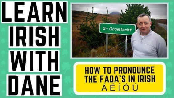 Irish Language Pronunciation Guide – The Fada's – Learn Irish