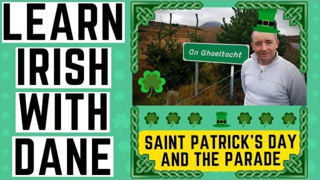 Irish Language Lessons – St. Patrick's Day and the Parade – Learn Irish
