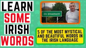 5 of the most beautiful and mystical Irish words – Learn Irish for free