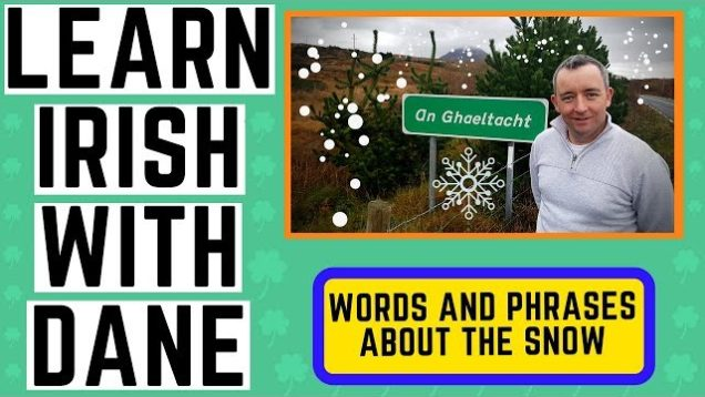 How to Talk about the Weather in Irish – describing the snow