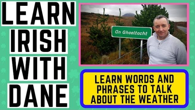 How To Talk About The Weather in Irish – Learn Words and Phrases in Irish