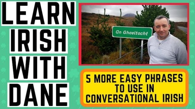 Learn Irish Conversational Phrases – 5 phrases to help you in conversation