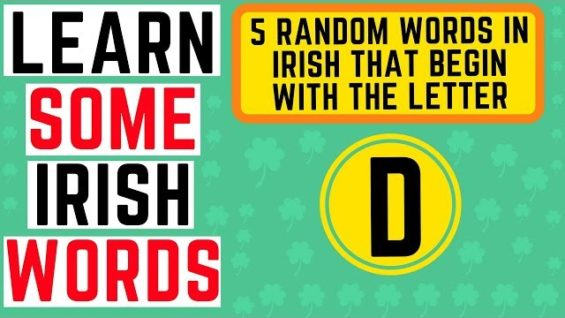 Irish Words Pronunciation – 5 Words Beginning with the Letter D