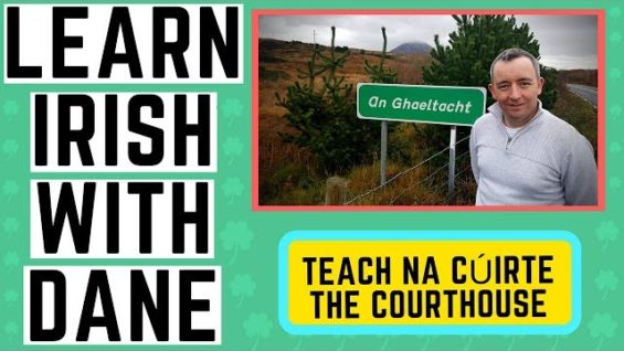 Learning Irish – The Courthouse and other legal terms