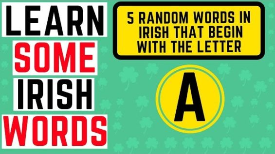 Irish Words Beginning With the Letter A