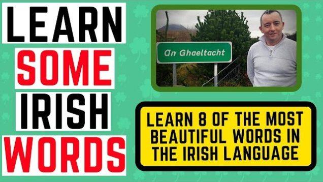 8 of the most Beautiful Irish Words – learn Irish