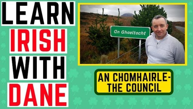 What's the Irish for Council? Learn Irish Video