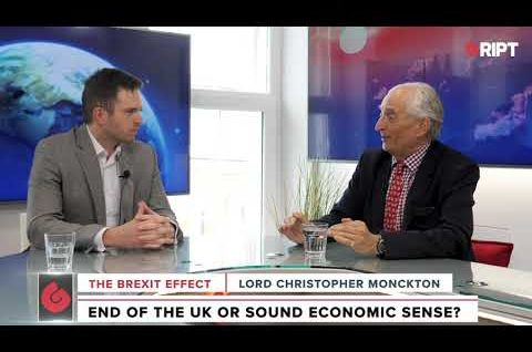 Lord Christopher Monckton: Why Brexit Will Benefit Britain