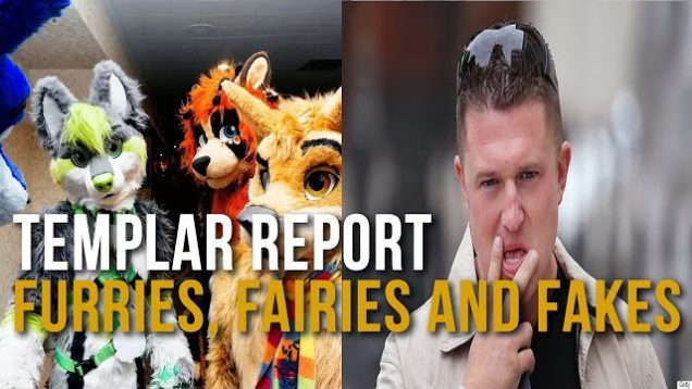 Templar Report: Furries, Fairies and Fakes