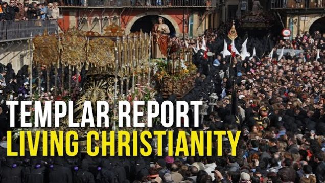 Templar Report: Living Christianity
