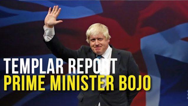 Templar Report: Prime Minister Bojo