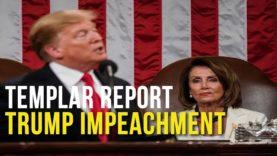 Templar Report: Trump Impeachment