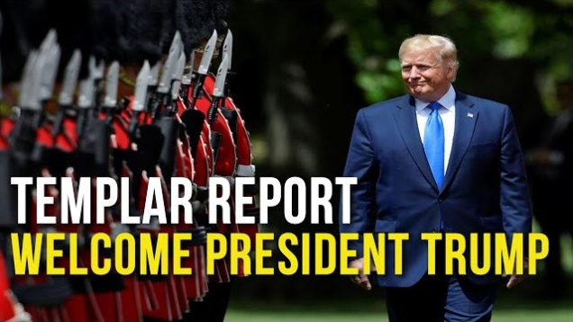 Templar Report: Welcome President Trump