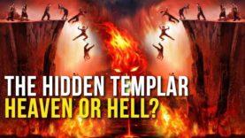 The Hidden Templar – Heaven or Hell?