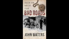 The State of Ireland with Critiqued and Special guest John Waters – Give Us Back The Bad Roads