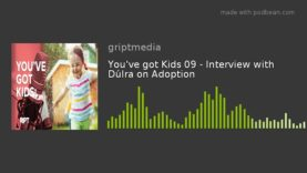 You've got Kids 09 – Interview with Dúlra on Adoption