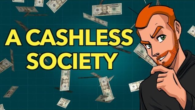 An Orwellian Nightmare: A Cashless Society