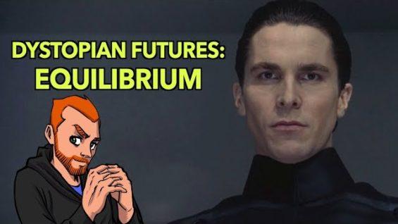 Dystopian Futures: Equilibrium Review